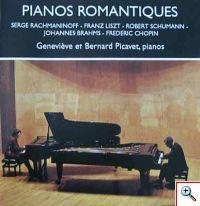 Pianos romantiques - Rachmaninoff, Liszt, Schumann, Brahms, Chopin